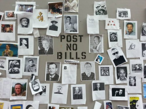 Post No Bills Please  William's are cool, though.