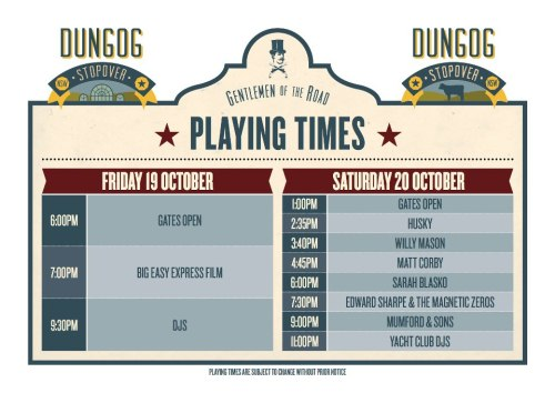 Headed to Dungog for Mumford & Sons' Gentlemen of the Road Stopover this weekend? Here's the schedule for Friday and Saturday!