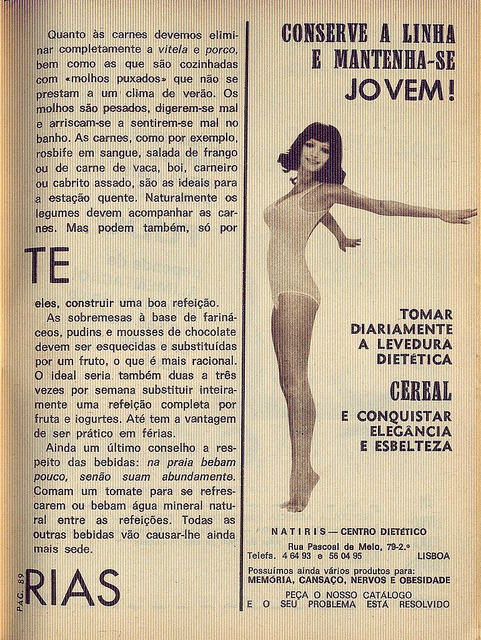 "Crónica Feminina, Nº 869, Julho 19 1973 - 91 on Flickr.  Via T do blog Dias que Voam.  Click image for 957 x 1272 size. ""Keep your figure and stay young! Take dietetic yeast daily Grain and recover elegance and loveliness"""