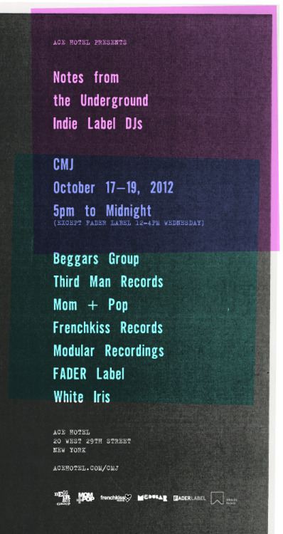 We're excited to host our third annual CMJ sessions with DJs from some of our favorite independent record labels at Notes from the Underground, featuring sets by spinners from Beggars Group, Mom + Pop, Modular Recordings, Frenchkiss Records, FADER Label, White Iris and Third Man til late in the lobby. See the full lineup on our calendar and stay tuned for interviews, photos and more good stuff.