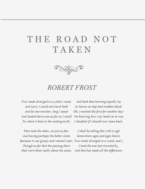 yellowoods:  The Road Not Taken//Robert Frost
