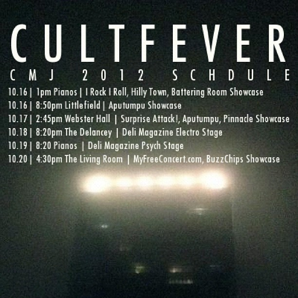 Cultfever CMJ 2012 Schedule (Taken with Instagram)