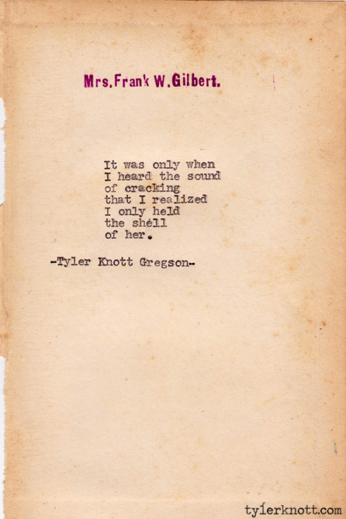 Typewriter Series #203 by Tyler Knott Gregson