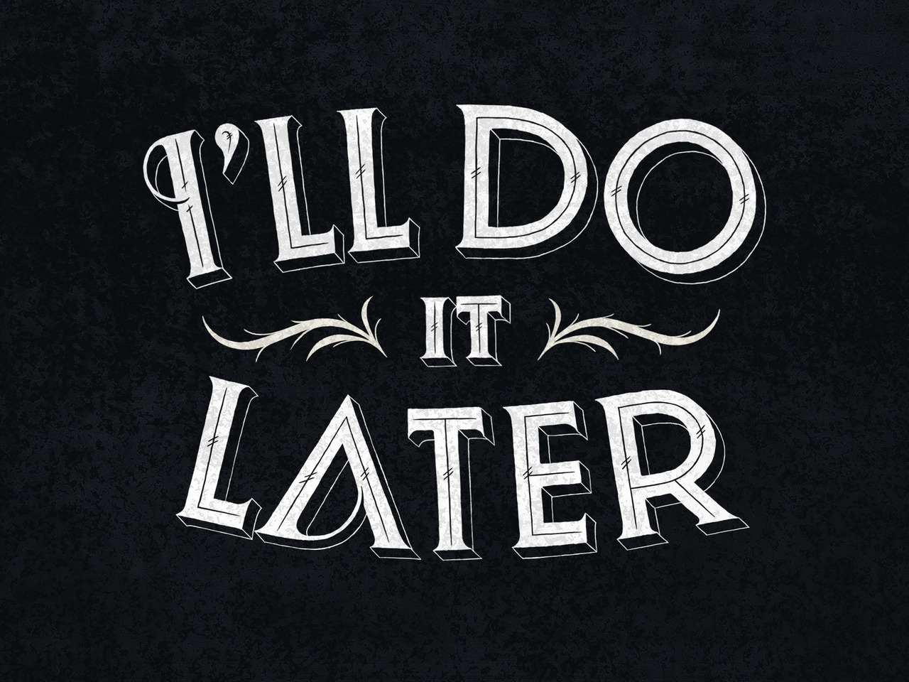 typeverything:  Typeverything.com - I'll do it later by Simon Ålander. (via Daily Dishonesty)