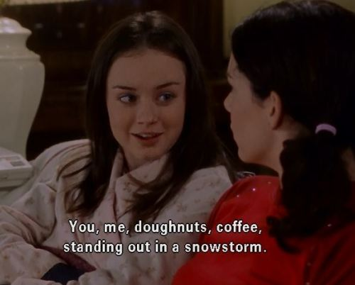 You, me, doughnuts, coffee, standing out in a snowstorm.