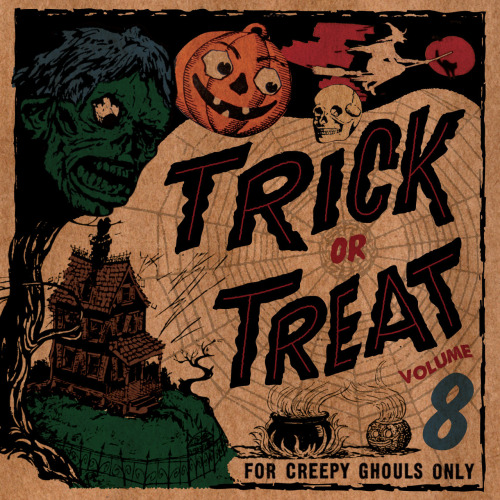ghaas:  You've been asking for it…here it is. 34 deranged tracks!  Trick or Treat Vol. 8 TRACKS: 01. The Strange Ghost - The Pastel Six (1963) 02. Martian Band - The Wild Tones (1958) 03. Vampcamp - The Ventures (1966) 04. Midnight - Hank Levine & the Blazers 05. Last Ride - The Phantom (195?) 06. Ghost Walk - The Rocking Ghosts (1965) 07. Evil Eye - Al Saxon (1962) 08. It - Johnny Fraser & the Regalaires (1958) 09. Graveyard Creep - James Duhon (196?) 10. The Gorp - The Pretenders (196?) 11. Phantom Freight - The Phantom Band (1960) 12. The Phantomas - The Jet Blacks (1963) 13. Taboo - Gene Summers (1959) 14. The Cat Walk - The Playboys (1963) 15. Mr. Frankenstein - Peter & the Wolves (1961) 16. El Diablo - The Devil & his Disciples (19??) 17. The Mummy - Johnathan with Orchestra (1964) 18. Night Creature - The Run-A-Ways (1960) 19. Tarantula - The Tarantulas (1960) 20. Curse of the Hearse - Terry Teene (1966) 21. Monster Motion - Frankie Stein & the Ghouls (1965) 22. Theme From The Black Cat - Scotty McKay's Bolero Band (1967) 23. The Cool Ghoul - Sharky Todd & his Monsters (1959) 24. Devil Driver's Theme - The Vettes (1964) 25. Ghost Party - The Black Albinos (1963) 26. The Creature From Outer Space - The Jayhawks (1957) 27. Count Dracula - The Rockin' Continentals (1963) 28. The Spook - The Caravans (196?) 29. Strange Man - Jim Messina & the Jesters (1964) 30. Black Widow - The Bootmen (1964) 31. Spooksville - The Nu Trends (1963) 32. Graveyard - The Blazers (196?) 33. Dracula's Theme - The Ghouls (1964) 34. Horror Horror Dance - Horror Charly (1972) Stay creepy!