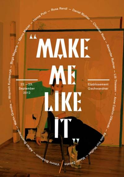 In 'Make Me Like It!', on display from the 21st until the 23rd of September 2012, Adrian Buschmann in cooperation with 'Vacant Galleries', presents the works of the 'Neuen Schnellen' – young painters, photographers, and sculptors, such as Hanna Putz, Marcin Zarzeka, Martin Grandits and Lillie Thiessen- as well as the works of the already established contemporary artists Daniel Richter, Amelie von Wulffen, and Birgit Megerle. With this compilation in the Grand Establishment Gschwandner, Buschmann wants to bring forward correlations, as well as point out the differences and similarities between two generations of artists.