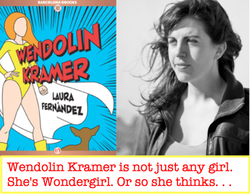 Meet Wendolin Kramer, a quirky redhead determined to rid the world of supervillains: http://bit.ly/U0qmki.