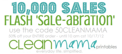 Whooo HOoo!  @CleanMamaBlog: 10,000 SALES FLASH SALE-BRATION 50% off!