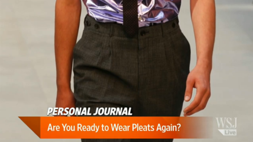 "The WSJ on Pleats The Wall Street Journal published a piece last week about the possibility of pleats coming back in fashion. Author Ray Smith writes:  ""They're pushing pleats – again. It took years, numerous tries and sometimes, coaxing from girlfriends and wives, to get men to part from their pleated pants and squeeze into flat front pants. Now, just as men have finally gotten comfortable wearing the style, many menswear designers are bringing back pleated pants.""  Smith then goes on to write about the various eras when pleats have been fashionable (and likewise, unfashionable), and suggests that because of what we've seen on designer runways and in high-end boutiques, perhaps pleats are coming back in style. I genuinely have no problem with fashion or even trends. Even classic men's style is a lot less timeless than many of its adherents believe. But articles like this make me think that menswear too often adopts one extreme before it swings towards the other, declaring everything else before it bad. Like how slim flat fronts have long been said to be the only kind of trouser every man should wear, you can imagine pleats one day becoming such the rage that deep folds will be put on every trouser in every store. At that point, some writer will then pen an article declaring, ""flat fronts are coming back in fashion again."" And the cycle starts over. Pleats serve very specific, useful functions. For heavy men, they can accommodate the natural widening of the hips and seat when the wearer is sitting down. They can also help the trouser line drape cleaner and more sharply, and as Mark and Ethan at The Armoury noted, if a man likes to wear higher-waisted pants, they can help visually break up the expanse of cloth that takes up one's lap. For these reasons, heavier men will actually look slimmer in pleats, while men with washboard stomachs can go either way. What one should choose depends on one's proportions; the kind of trousers at hand; how much one values that cleaner, sharper leg line; the types of suits and sport coats one likes to wear; and one's own sense of personal style. Unfortunately, too many fashion writers have written off pleats, rehashing that terrible advice that slim, flat fronted trousers are the only kind of trousers men should wear, regardless of who they are. That has left a lot of men who aren't even that large look heavier than they are. Beware of such advice. Neither flat fronted nor pleated trousers are ""the thing"" every man should own this season. It depends on what flatters you the most and your own sense of personal style. Obviously the latter partly depends on fashion and trends, but don't ignore what you look like in the mirror in favor for what you've read in magazines."