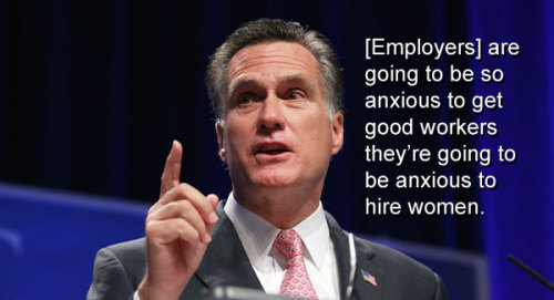 [Employers] are going to be so anxious to get good workers they're going to be anxious to hire women.