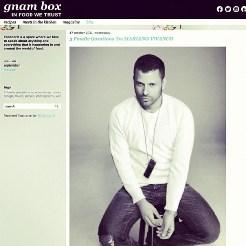 NEW POST ONLINE 3 Foodie Questions to: Mariano Vivanco www.gnambox.com #InFoodWeTrust #FoodNerd @teamvivanco  (Scattata con Instagram)