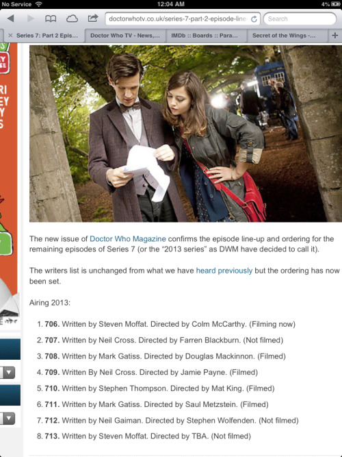 neil-gaiman | iwouldslayadragonforyou:   Doctor Who episode line-up for 2013 (Look who's writing Ep. 12).  It is true.