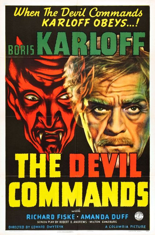 rogerwilkerson:  The Devil Commands (1941)  Weird vintage horror flick. #boriskarloff #b/w #posters #awesome!