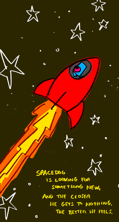 explodingdog:  Space Dog gets closer to nothing.