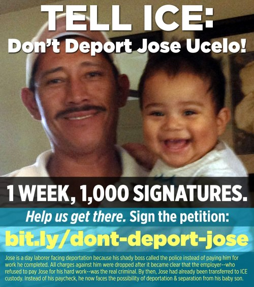 fuckyeahmarxismleninism:  Tell Obama and ICE to keep Jose Ucelo and his family together.