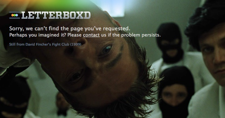 Nice 404 page on Letterboxd. Thats dedication to Film.