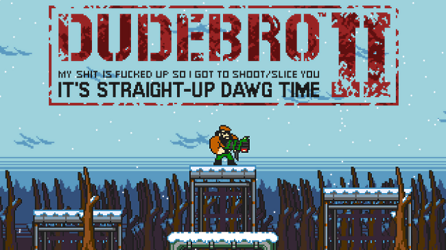 albotas:  'Dudebro' Is A Game You ShouldKeep An Eye On The full title is Dudebro: My Shit is Fucked Up So I got to Shoot/Slice You II: It's Straight-Up Dawg Time. It's a parody of the bro-ness of modern shooter games and is currently being developed by some members of the online gaming community NeoGAF calling themselves Grimoire Assembly Forge. Dudebro is an old-school styled platforming game with bad-ass music, 'splosions, and polar bear fights. Oh, and Duke Nukem voice actor Jon St. John voices the main character, John Dudebro. Check out the trailer below:  Dudebro will be available to play on PC for free. Release date TBA.  Lovin the name.