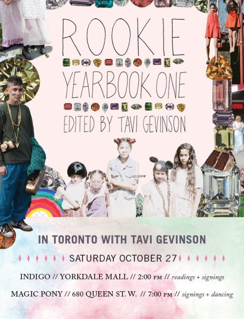 Rookie in Toronto! RSVP hereand here. Petra, Hannah and I will all be there (and Tavi too, duh). -anna