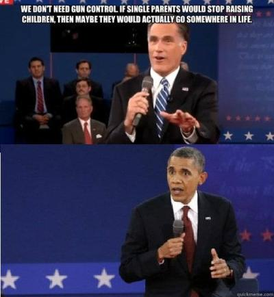 fuckyeahitsthevampirediaries:  droptopping:  OBAMA'S FACE. DID ROMNEY EVEN THINK FOR ONE SECOND I MEAN OBAMA IS THE CHILD OF A SINGLE MUM I MEAN WAT LAFFIN AFKSDFLKJSDFLJ Lmaof  wow fuck, if you americans don't vote for obama you're fucking bad humans