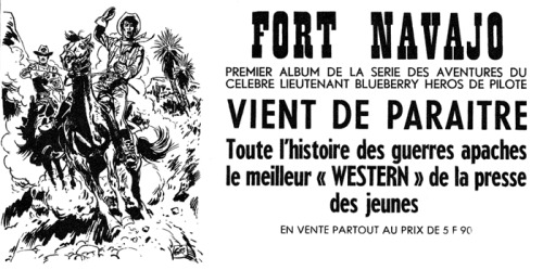 An ad from Pilote No. 313 (October 21, 1965) announcing the publication of the first Blueberry story, Fort Navajo, in a collected album format.