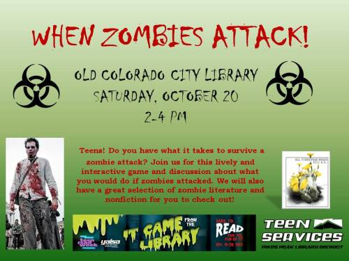 Teen Read Week…It Came From the Library…When Zombies Attack