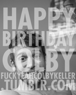 fuckyeahcolbykeller:  Happy Birthday Colby! Hope you get loads, and loads of presents Fuck Yeah Colby Keller! | Tumblr | Twitter