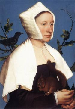 Hans Holbein, Portrait of a Lady with a Squirrel and a Starling, 1527-1528, The National Gallery, LondonOn stylistic grounds, and judging by the English style of her clothes, it is believed this courtly lady was painted during Holbein's first visit to London, but her identity is unknown. The starling and squirrel could refer to a family coat of arms, but none has been traced. Even more intriguingly, her hat is similar to one worn by Thomas More's stepdaughter, Margaret Griggs, in a Holbein drawing in the Royal Collection, but the two portraits don't look alike at all.from A Lady with a Squirrel and a Starling, Holbein by Jonathan Joneshttp://www.guardian.co.uk/culture/2001/mar/10/art