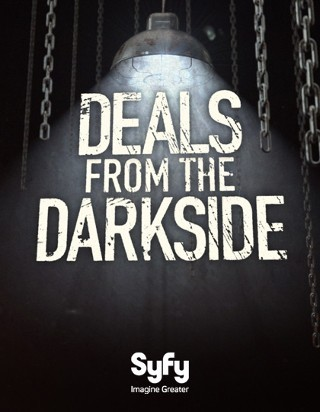 I am watching Deals from the Darkside                                      Check-in to               Deals from the Darkside on GetGlue.com