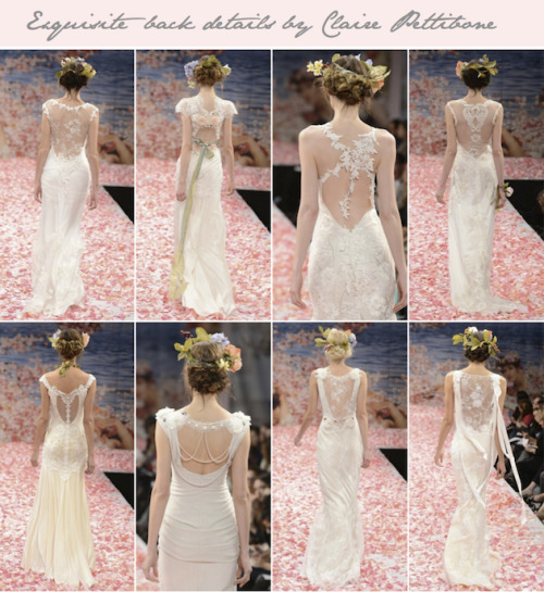 bridalmusings:  Claire Pettibone is the undisputed queen of beautiful back details! Which is your favourite? (via Claire Pettibone Wedding Dress Collection Fall 2013 | Bridal Musings)