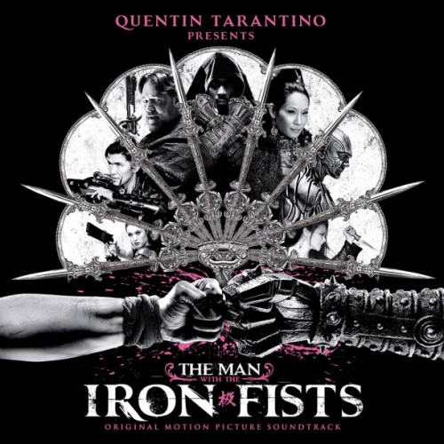 brandocaldwell:  MAN WITH THE IRON FISTS OST