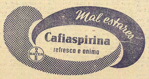 "O Século Ilustrado, Nº 987, Dezembro 1 1956 - 30a on Flickr.  Click image for 676 x 360 size. ""Unwelness Cafiaspirina refreshes and picks you up Bayer"""