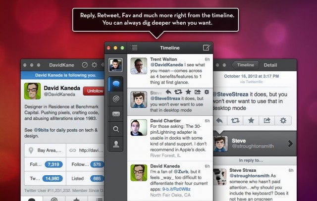 laughingsquid:  Tweetbot Twitter App Now Available for Mac  That thing where you re-blog because you see your friend @chartier's twitter avatar.