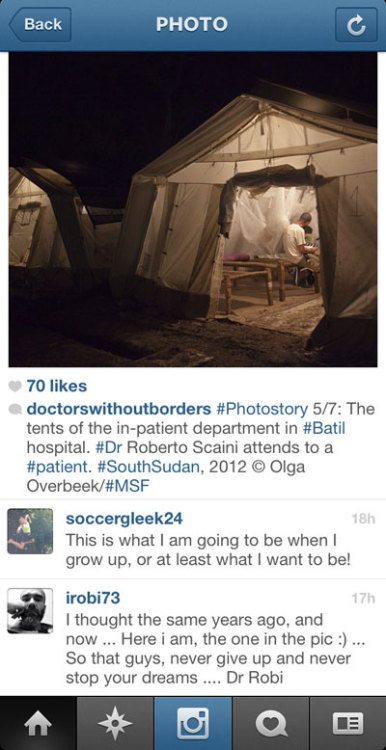 Find us on Instagram @doctorswithoutborders. You never know when one of our doctors will show up and encourage you to follow your dreams. More of our Instagram photos.
