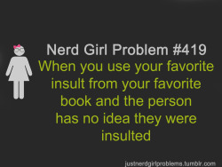 justnerdgirlproblems:  suggested by leighanne021803