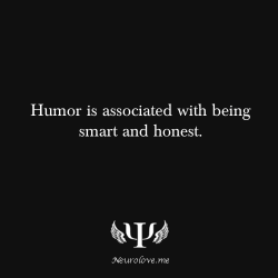 psych-facts:  Humor is associated with being smart and honest.