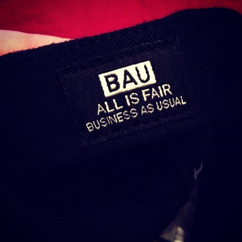All is Fair. #BAU