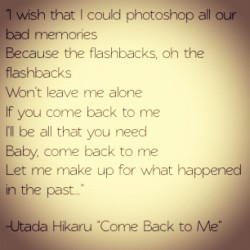 #music #lyrics #quotes #thoughts #personal #UtadaHikaru