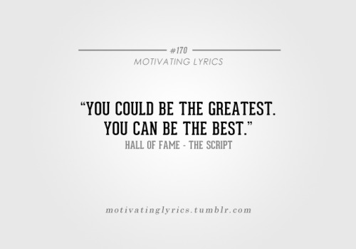 motivatinglyrics:  Hall Of Fame - The Script ft. Will.I.Am