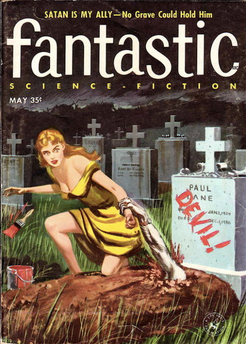 theniftyfifties:  Fantastic Science Fiction magazine, May 1957.