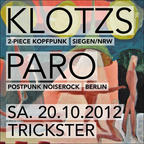PARO live in Trickster tonight!KLOTZS (Punk/Noiserock/NRW) PARO (Post-Punk/Berlin)  Stats at 9.30! T*R*I*C*K*S*T*E*ROberbaumstr. 11View Postshared via WordPress.com