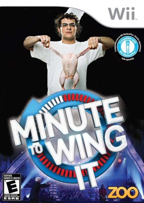 Minute to Wing It - Wii Basically you're an upcoming amateur iron chef and the name of the game is exactly what the title of this game insists. 1 minute to wing that motherfucking finger licking raw chicken. I must say, Developer ZOO Games created a monster of a game. This shit would give you salmonella by the time you waggled out that wii-mote to death. If you do decide to test yourself, maybe try before you buy.