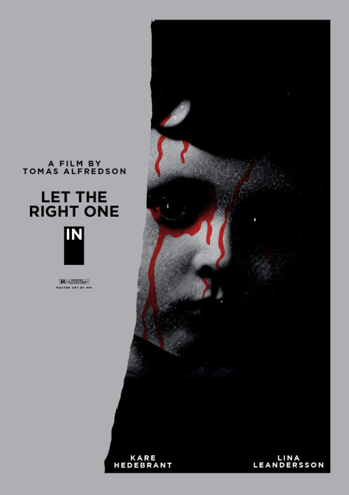 "TOMAS ALFREDSON'S ""LET THE RIGHT ONE IN"" FILM POSTER # 4 of 5 Part of the Midnight Marauder Horror Poster Series  to see the entire series head over to Blurppy.com  Follow me on Twitter for all things Marauder 