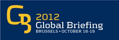 Global Briefing: 18-19 October 2012  The International Crisis Group is currently hosting its flagship annual event, The Global Briefing: an exclusive two-day, high-level gathering examining urgent issues and solutions concerning major conflict flashpoints across the globe. Held on Thursday 18 and Friday 19 October 2012, we will post updates on our Twitter handle @crisisgroup with the hashtag #CGGB. Join the conversation!  More details and information can be found on the Global Briefing section of our website.