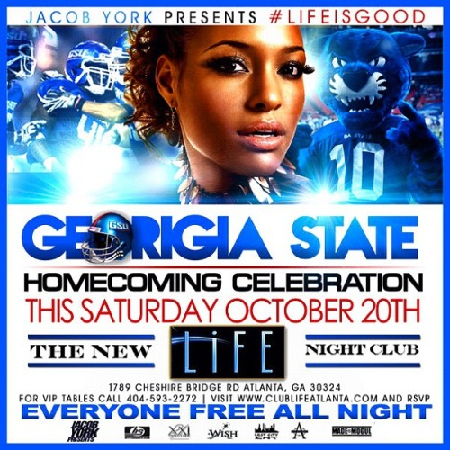 GSU stand up! Everyone is FREE ALL NIGHT! We will be turning up sooooo hard tomorrow night! Homecoming is the perfect time to show up and show out! I'm gonna be looking for all the blue and white! #lifeisgood // powered by @jypresents @jacobyork // @lifenightclub 1789 Cheshire Bridge Road