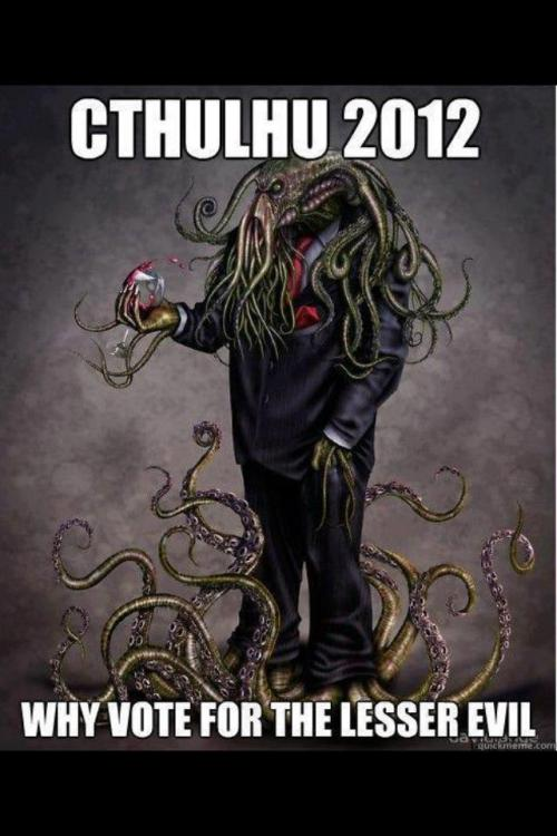 why hasn't cthulhu been invited to the debates? oh, wait, it has.. :)