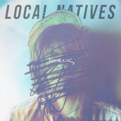 "Local Natives' uplifting ""Breakers""— the first song to be released from their forthcoming album Hummingbird— is a Best New Track."