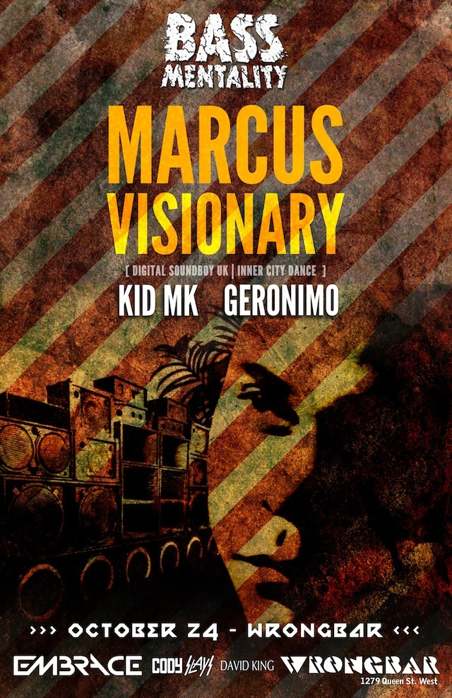 BASSMENTALITY ™ Presents:MARCUS VISIONARY KID MK | Geronimo October 24th @ Wrongbar$5 (1st 100) / DOORS @ 11PM19+ http://bit.ly/BassOct24