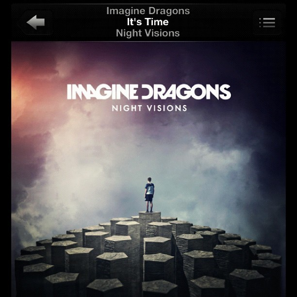 Starting the weekend off right #nowplaying #ItsTime by #ImagineDragons #NightVisions #goodmusic #instagood #instamusic  #music #friday
