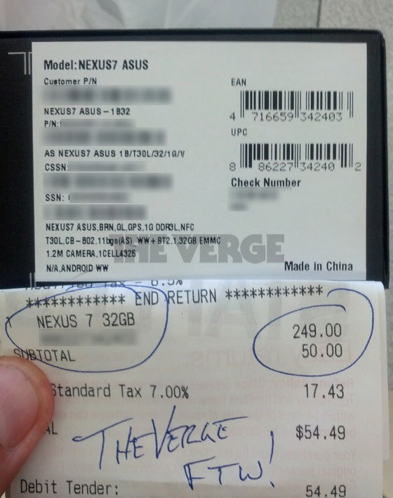 thisistheverge:  Exclusive: 32GB Nexus 7 spotted, purchased at Staples Throughout the course of the day, we've seen a stack of evidence hinting that the 32GB Nexus 7 is real, and now we know it for sure. An intrepid tipster just sent us this photo showing his receipt and the box for this still-unannounced update to Google's flagship tablet device, which is selling for the same $249.00 price as the 16GB variant. Our tipster called his local Staples in Kissimmee, FL, which told him that three 32GB Nexus 7 tablets were in stock — he was then able to walk in, return his 8GB model and pay the difference to get the upgraded device.  FTW!
